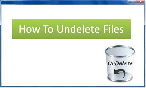How to Undelete Files