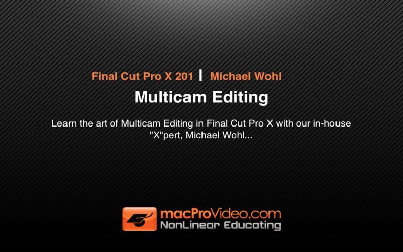 MPV's Final Cut Pro X 201 - Multicam Editing