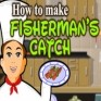 Cooking Game- Fisherman's Catch